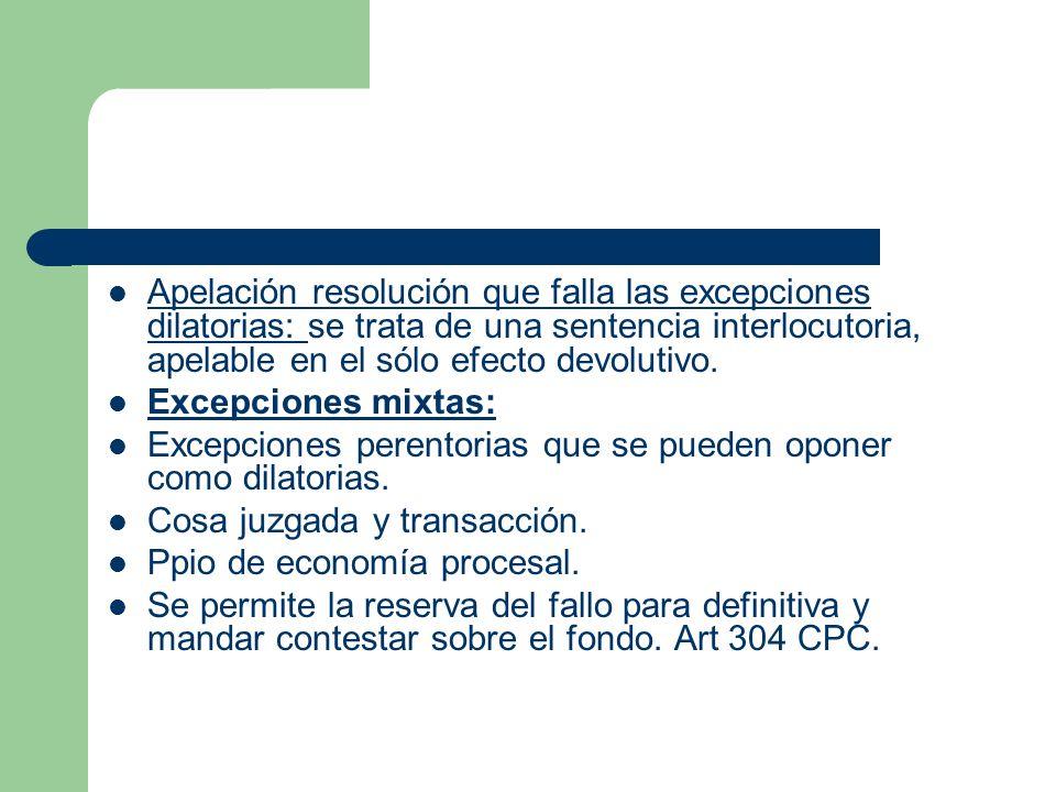 Apelación resolución que falla las excepciones dilatorias: se trata de una sentencia interlocutoria, apelable en el sólo efecto devolutivo.