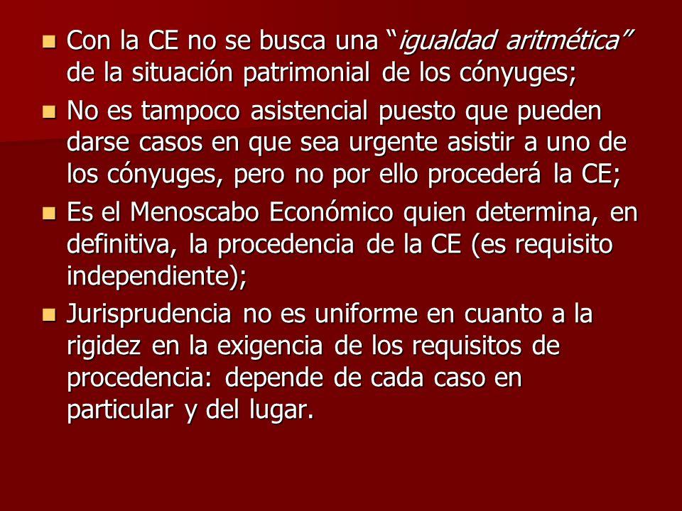 Con la CE no se busca una igualdad aritmética de la situación patrimonial de los cónyuges; Con la CE no se busca una igualdad aritmética de la situaci
