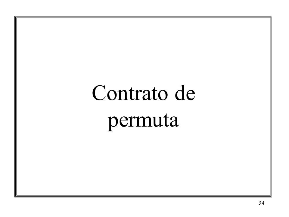 34 Contrato de permuta
