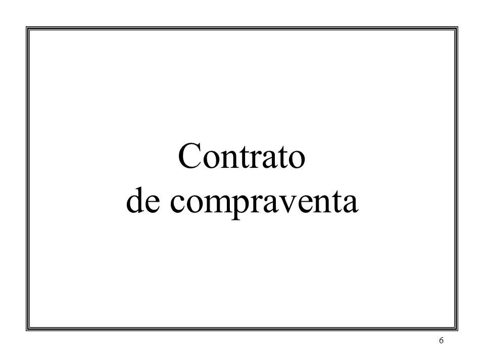7 Contrato de compraventa Concepto Regulación legal Artículo 1793.