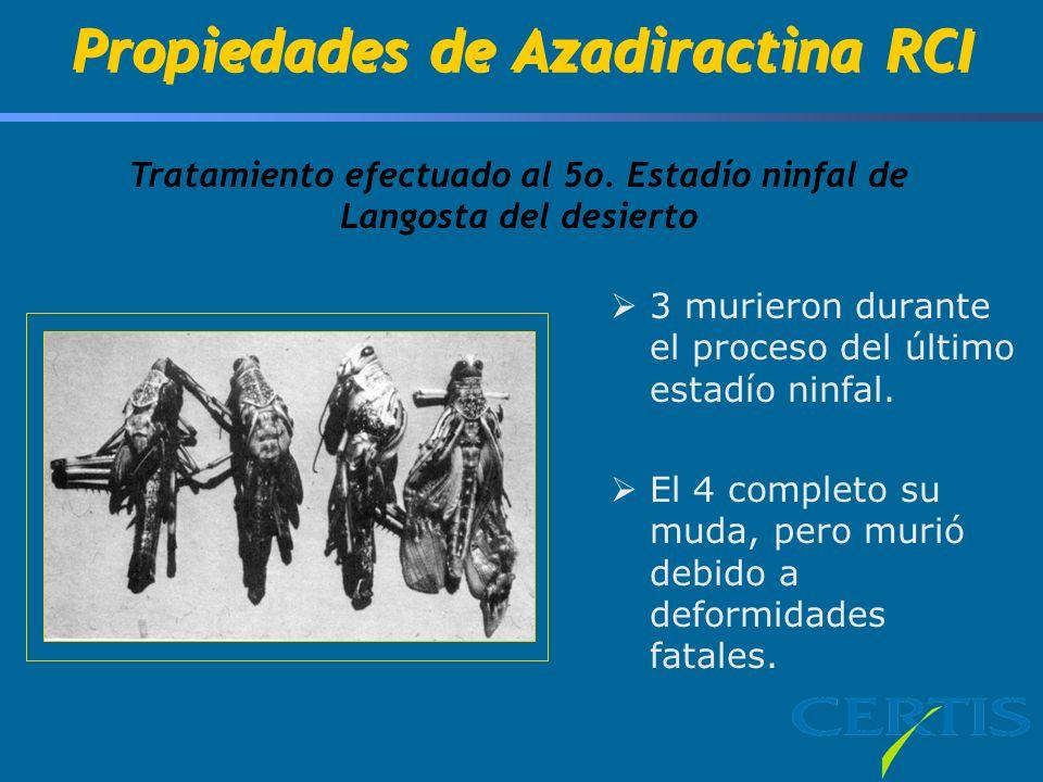 Propiedades de Azadiractina RCI Tratamiento efectuado al 5o.
