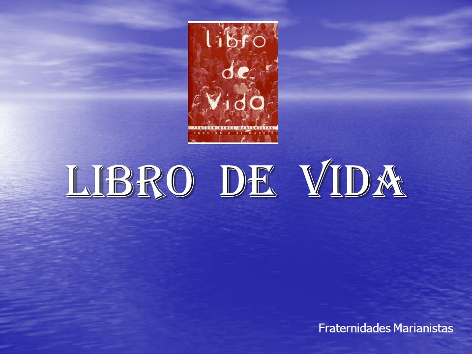 LIBRO DE VIDA Fraternidades Marianistas