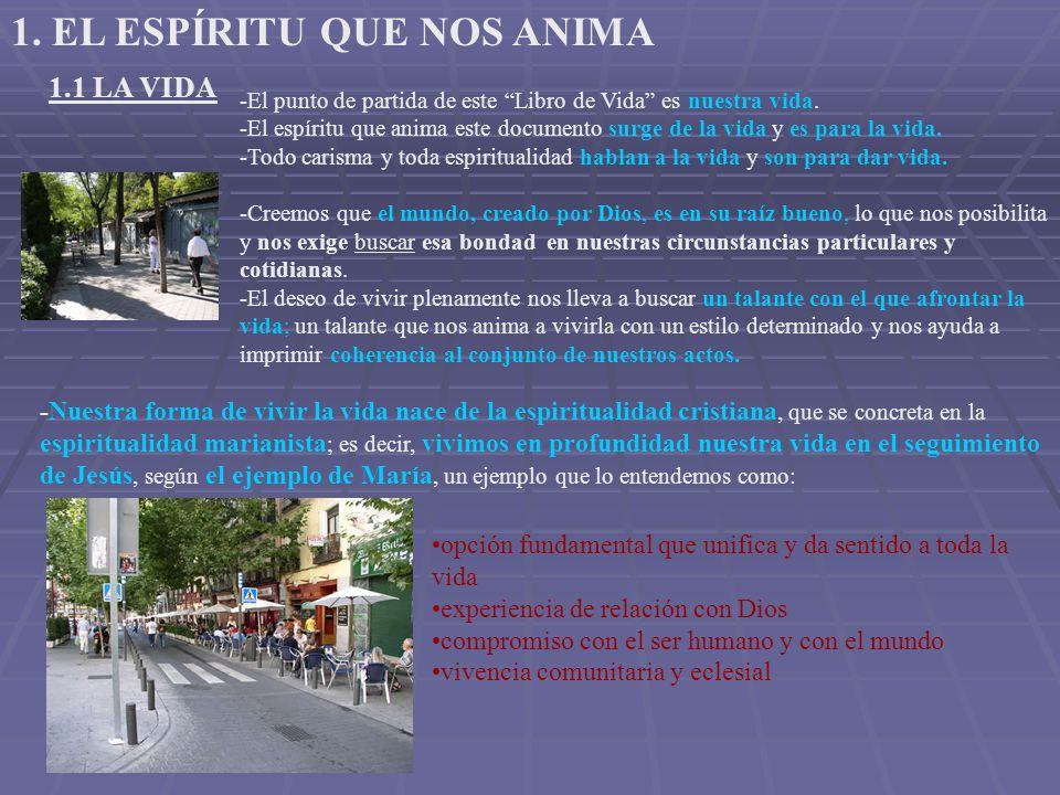 1.2 EL CARISMA - Todo carisma, por ser don del Espíritu, es fuente de vida.