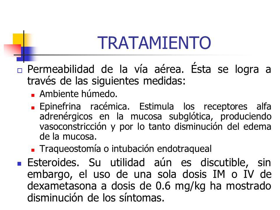 TRATAMIENTO El tratamiento se debe individualizar en cada caso de acuerdo con la intensidad de las manifestaciones de dificultad respiratoria. Medidas