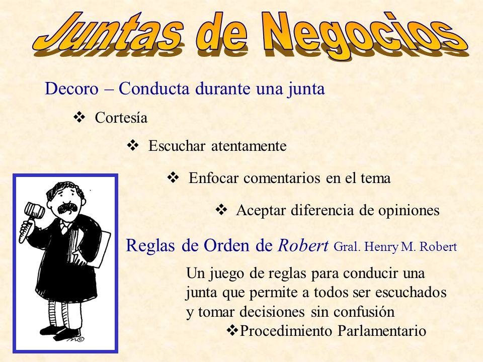 Decoro – Conducta durante una junta Reglas de Orden de Robert Gral.