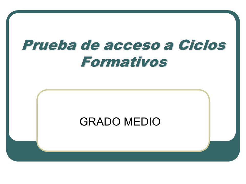 Prueba de acceso a Ciclos Formativos GRADO MEDIO