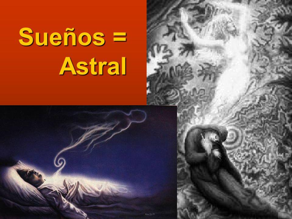 Sueños = Astral