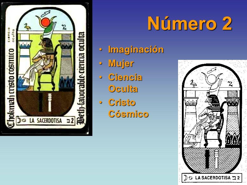 Número 2 ImaginaciónImaginación MujerMujer Ciencia OcultaCiencia Oculta Cristo CósmicoCristo Cósmico