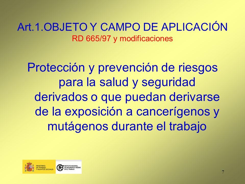 48 Art.9. Documentación RD 665/97 y modificaciones (cont.) 2.