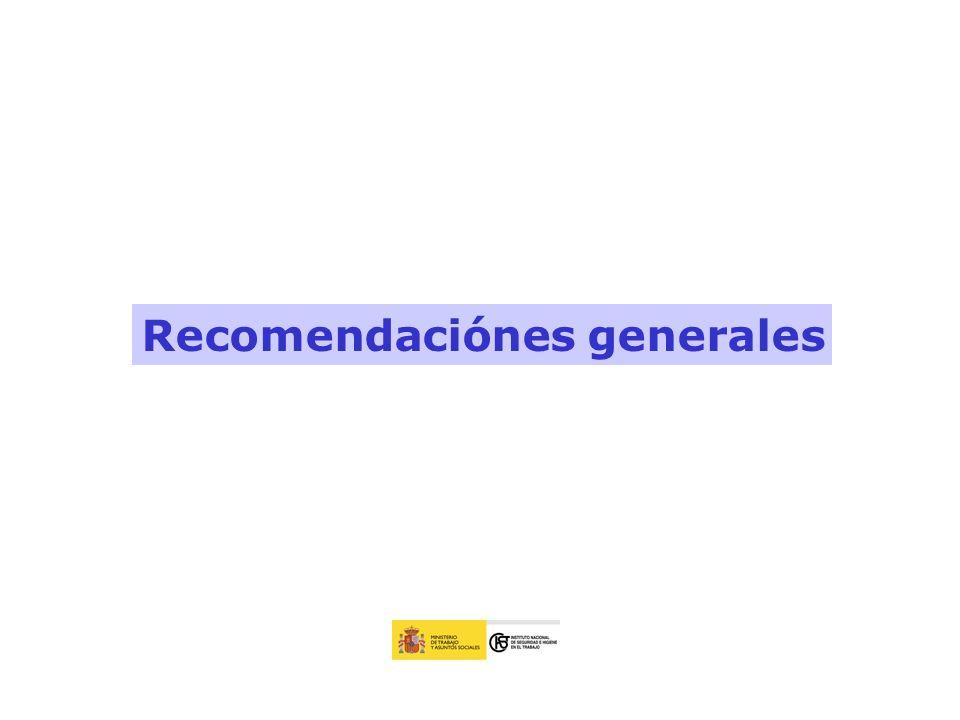 Recomendaciónes generales