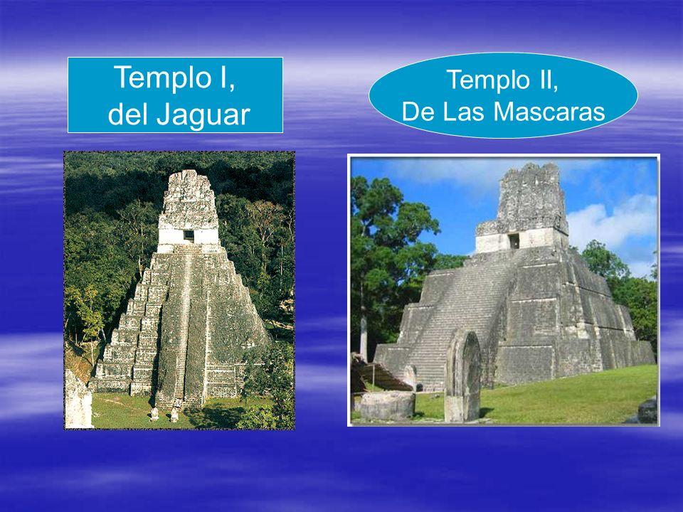 Templo I, del Jaguar Templo II, De Las Mascaras