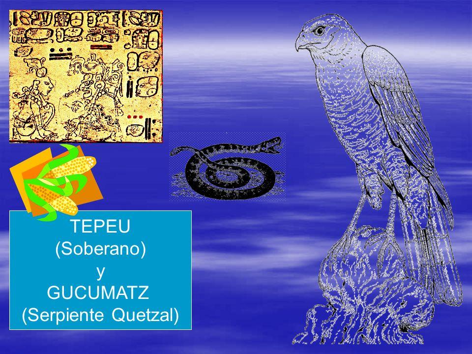 TEPEU (Soberano) y GUCUMATZ (Serpiente Quetzal)