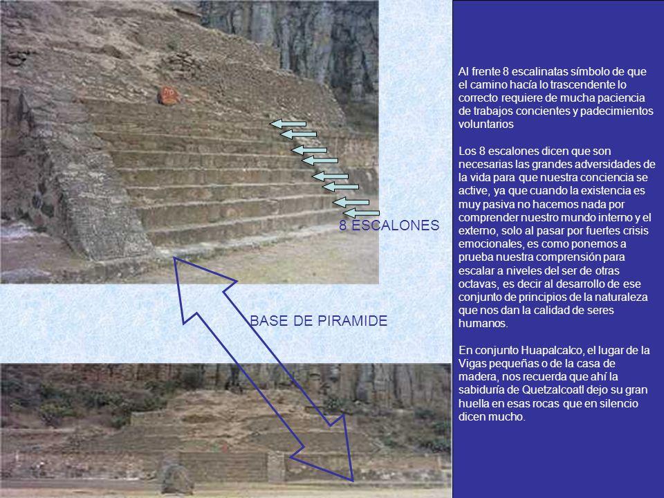 Al frente 8 escalinatas símbolo de que el camino hacía lo trascendente lo correcto requiere de mucha paciencia de trabajos concientes y padecimientos