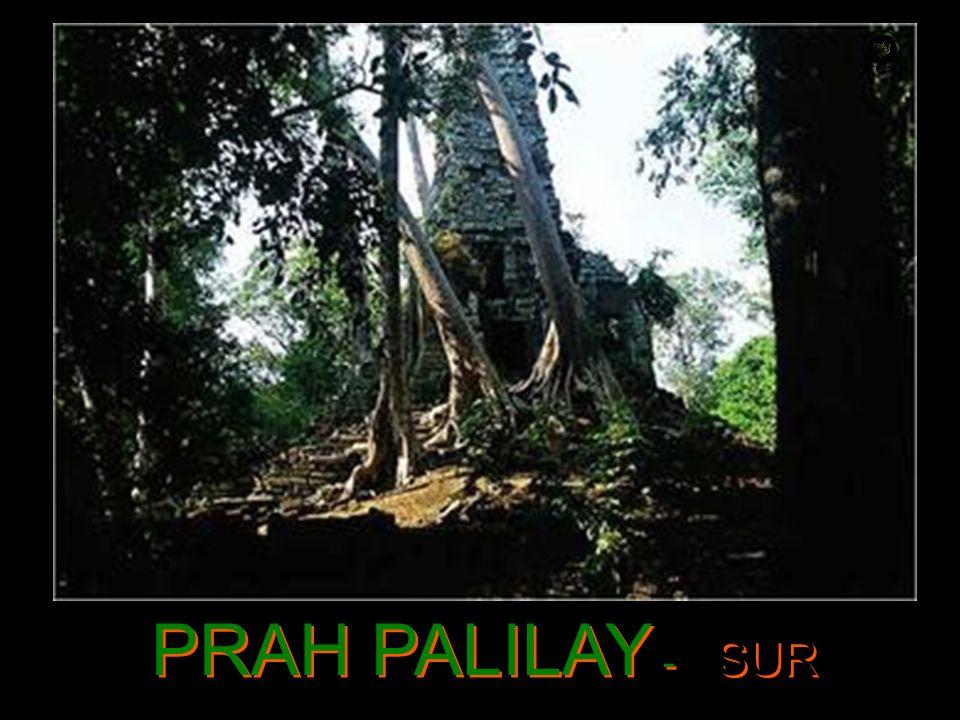 PRAH PALILAY - SUR