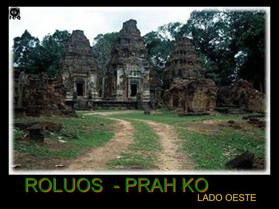ROLUOS - PRAH KO LADO OESTE
