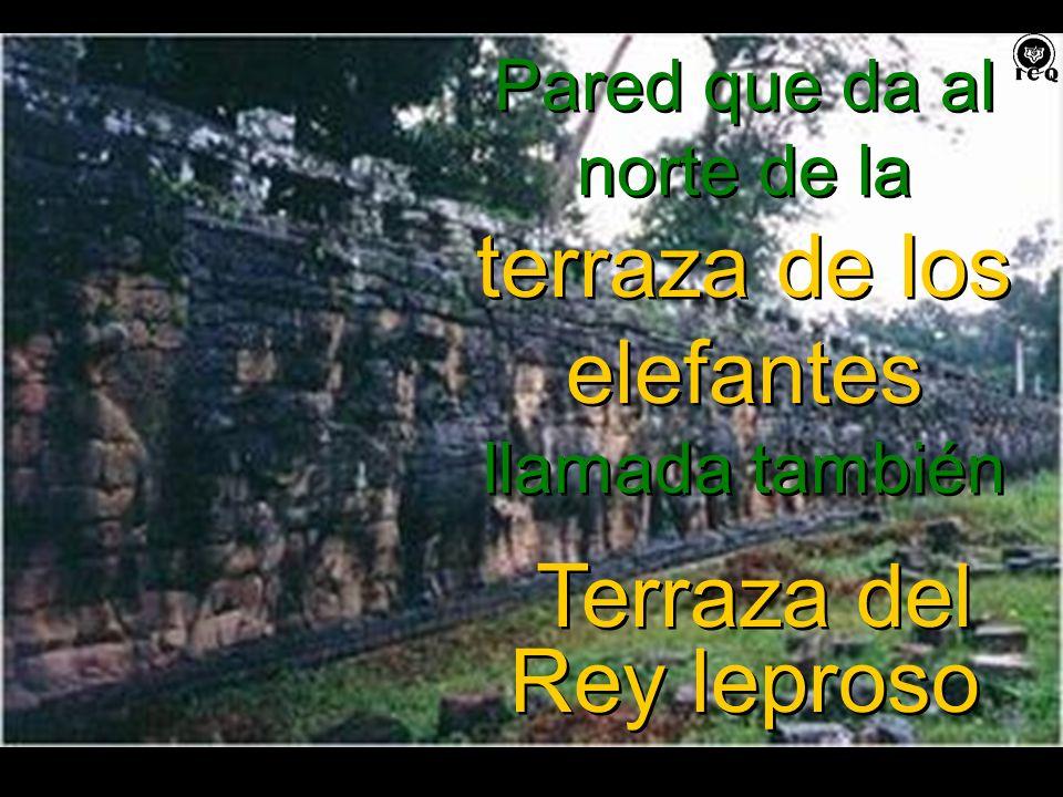 Pared que da al norte de la terraza de los elefantes llamada también Terraza del Rey leproso Pared que da al norte de la terraza de los elefantes llamada también Terraza del Rey leproso