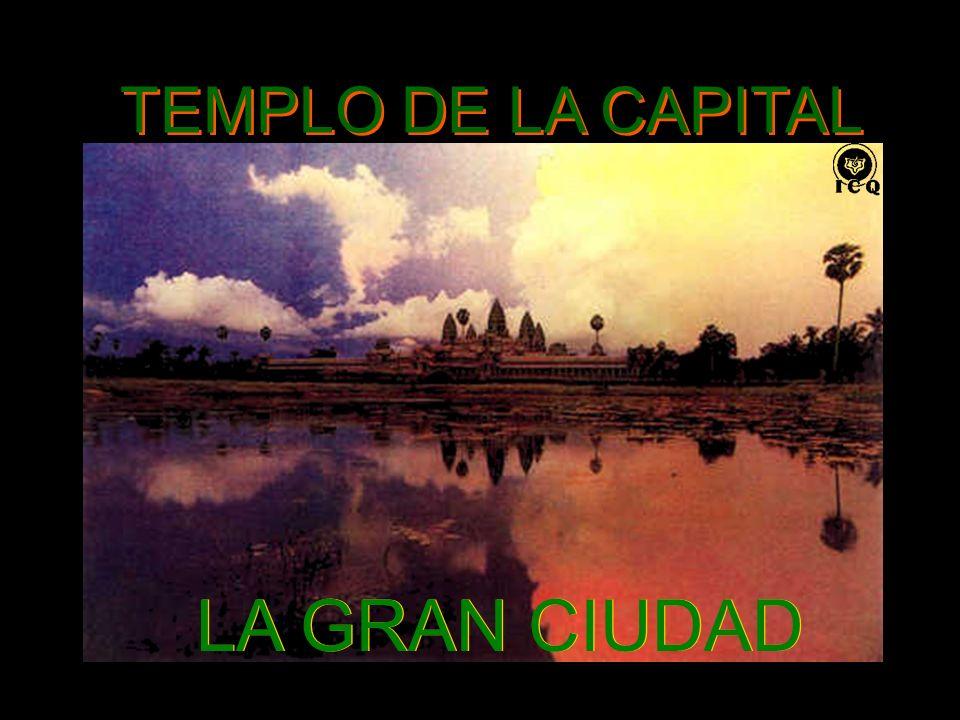 TEMPLO DE LA CAPITAL LA GRAN CIUDAD