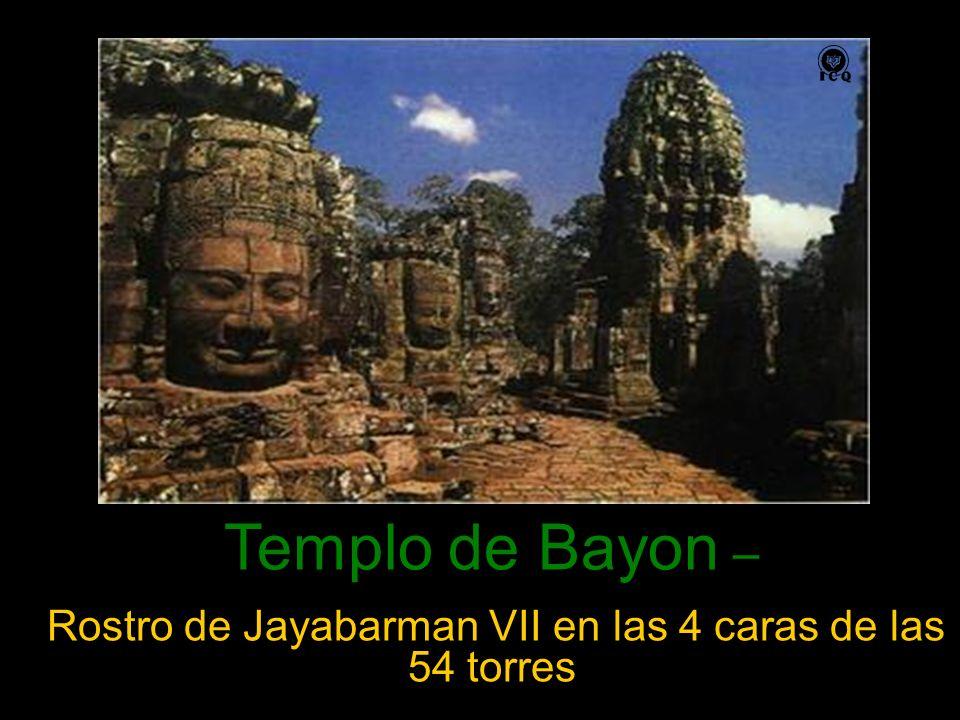 Templo de Bayon – Rostro de Jayabarman VII en las 4 caras de las 54 torres