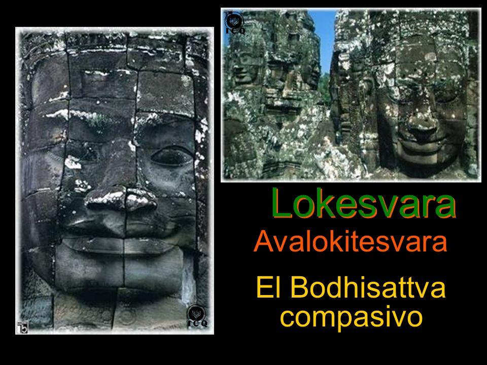 Lokesvara Avalokitesvara El Bodhisattva compasivo