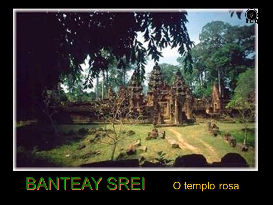BANTEAY SREI O templo rosa