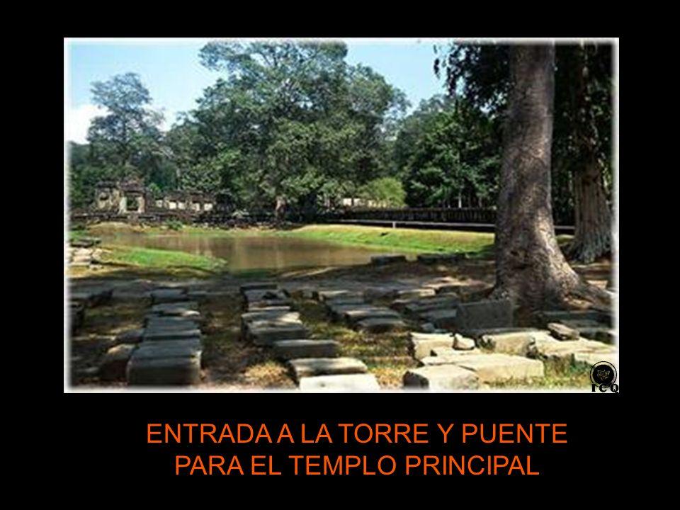ENTRADA A LA TORRE Y PUENTE PARA EL TEMPLO PRINCIPAL