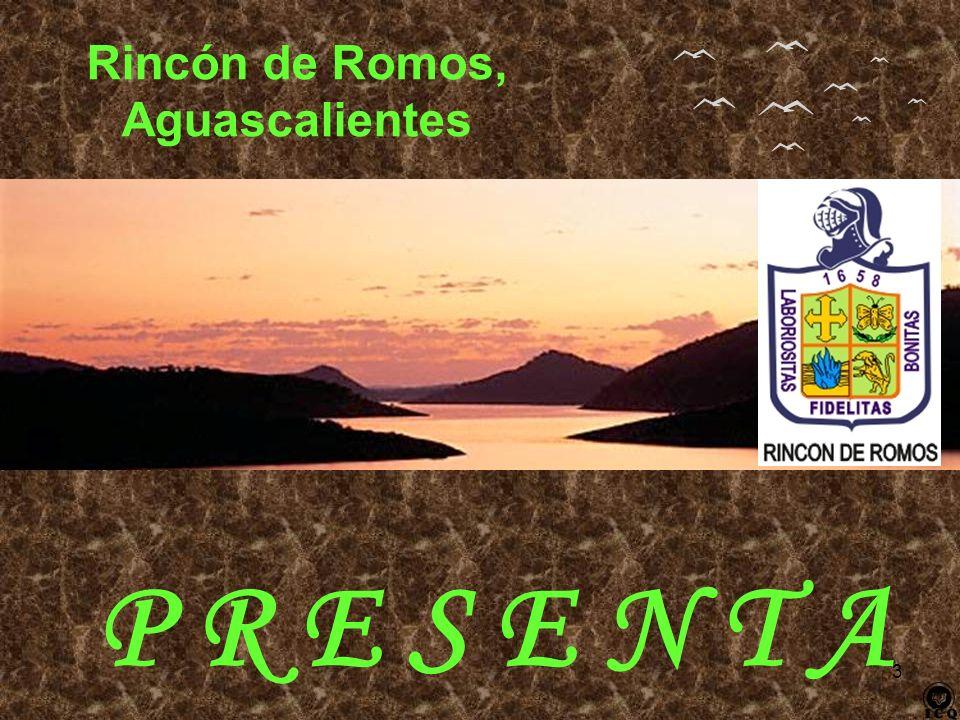 3 P R E S E N T A Rincón de Romos, Aguascalientes