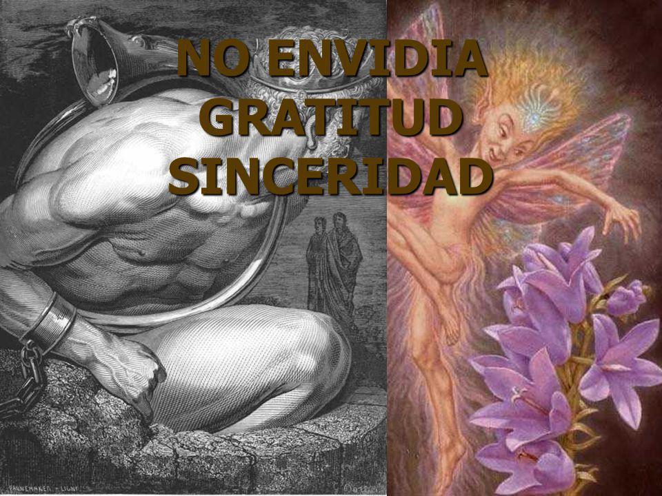 NO ENVIDIA GRATITUD SINCERIDAD