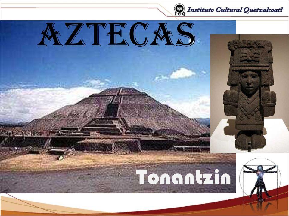 Tonantzin Teteoina o mi madre ven a mi Tonantzin = nuestra muy venerable madre, Teteoina= Madre de los Dioses