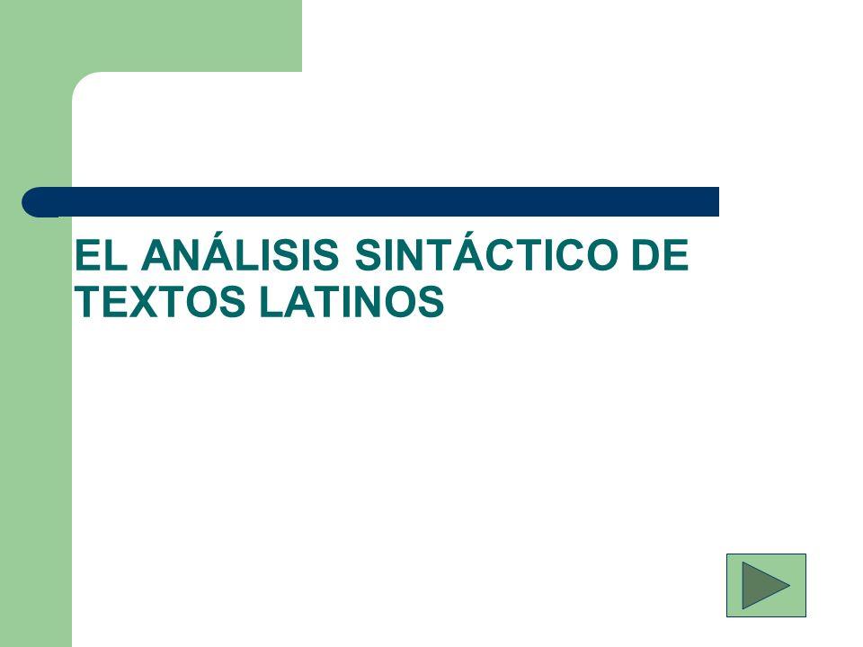 EL ANÁLISIS SINTÁCTICO DE TEXTOS LATINOS
