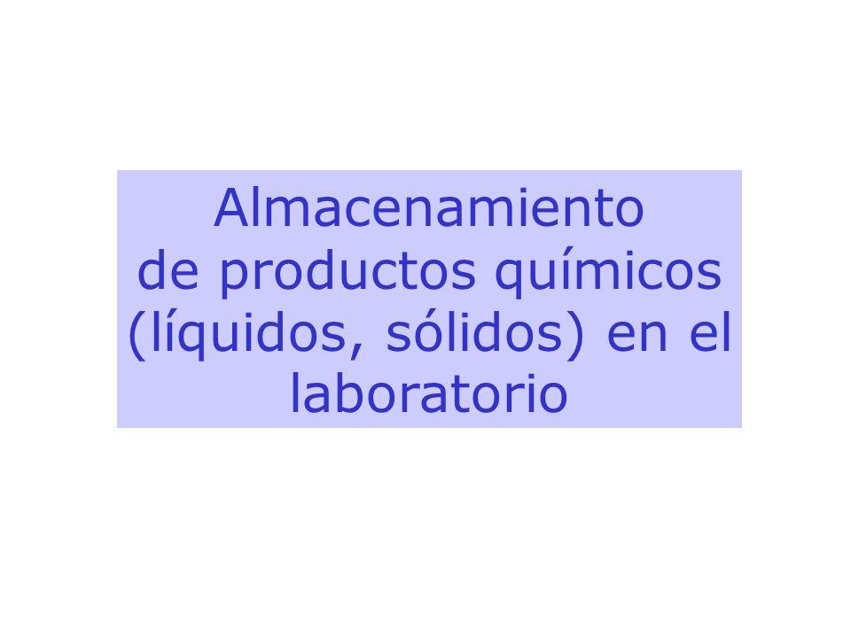 Almacenamiento de productos químicos (líquidos, sólidos) en el laboratorio