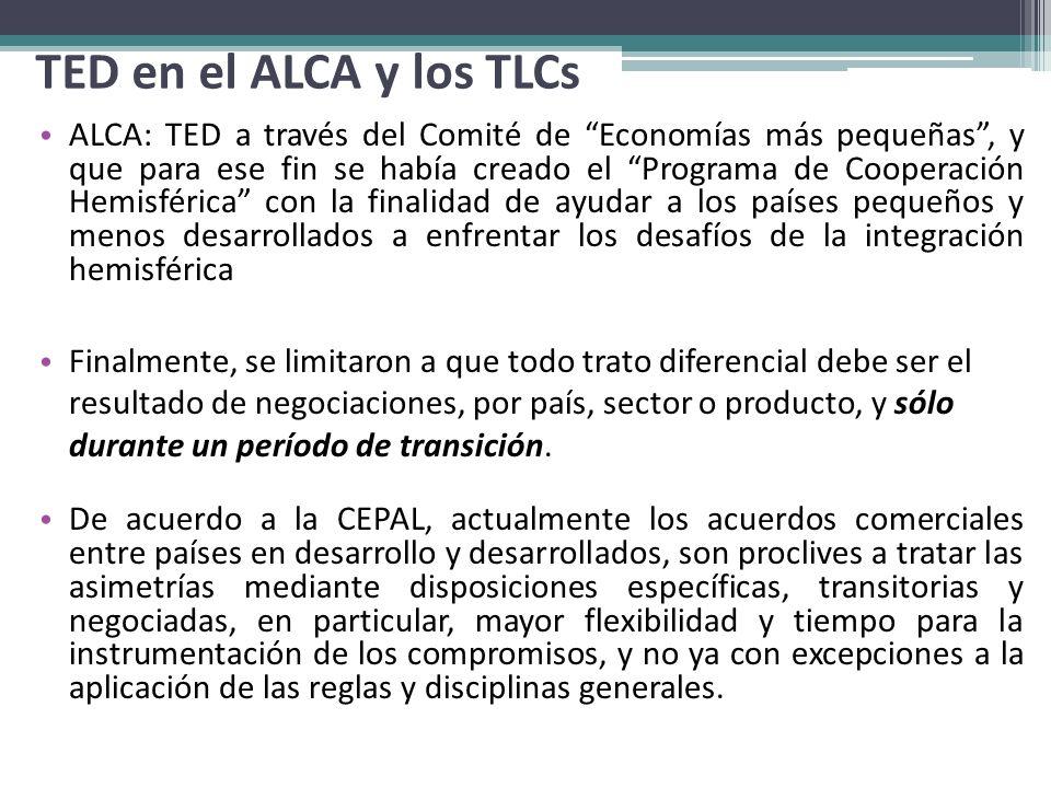 TED en el ALCA y los TLCs ALCA: TED a través del Comité de Economías más pequeñas, y que para ese fin se había creado el Programa de Cooperación Hemis