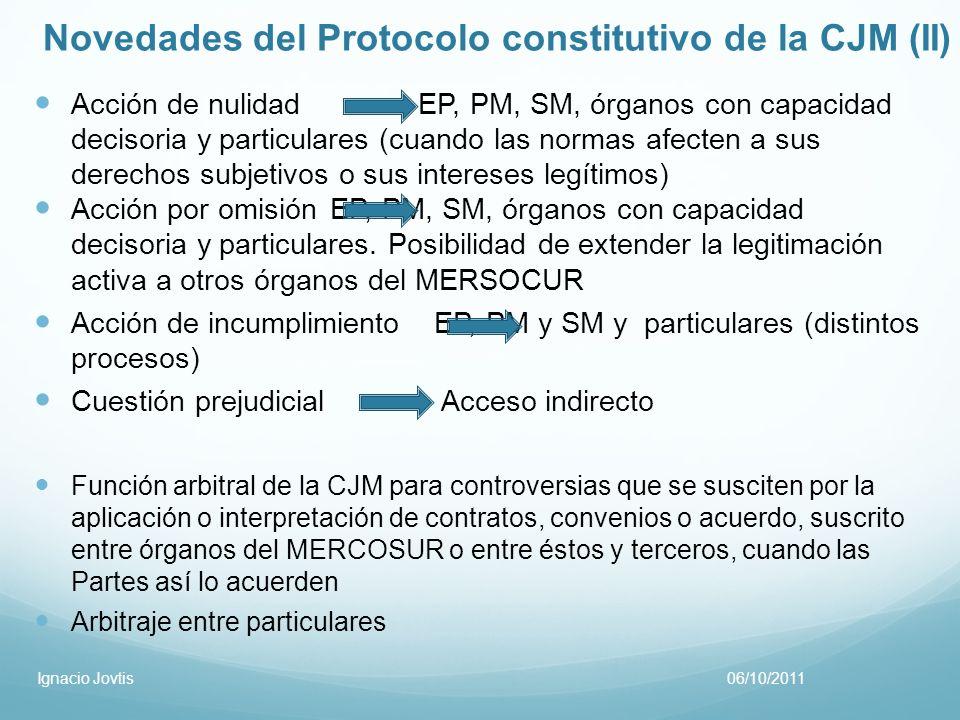 Novedades del Protocolo constitutivo de la CJM (II) Acción de nulidadEP, PM, SM, órganos con capacidad decisoria y particulares (cuando las normas afe