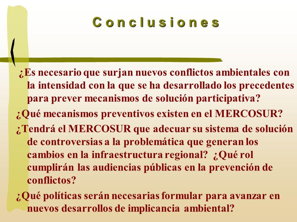 ¿Es necesario que surjan nuevos conflictos ambientales con la intensidad con la que se ha desarrollado los precedentes para prever mecanismos de soluc
