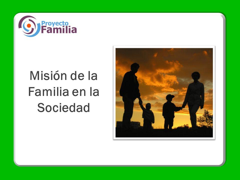 Misión de la Familia en la Sociedad