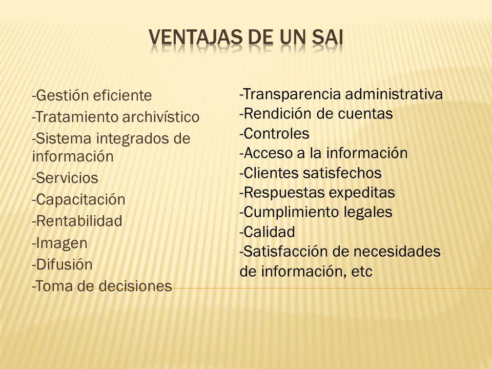 -Gestión eficiente -Tratamiento archivístico -Sistema integrados de información -Servicios -Capacitación -Rentabilidad -Imagen -Difusión -Toma de deci