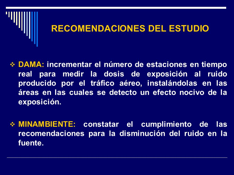 RECOMENDACIONES DEL ESTUDIO DAMA: incrementar el número de estaciones en tiempo real para medir la dosis de exposición al ruido producido por el tráfi