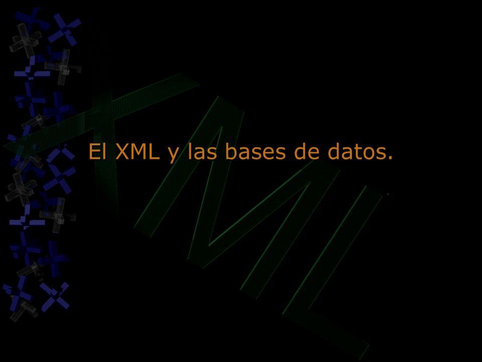 El XML y las bases de datos.