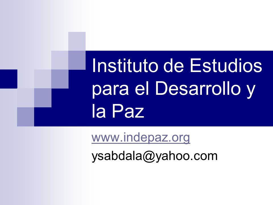 Instituto de Estudios para el Desarrollo y la Paz www.indepaz.org ysabdala@yahoo.com