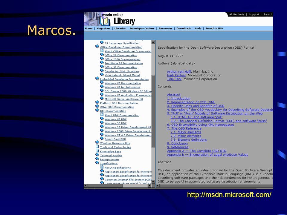 Marcos. http://msdn.microsoft.com/