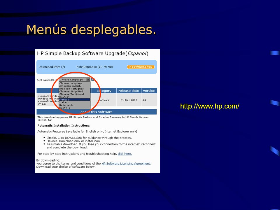 Menús desplegables. http://www.hp.com/