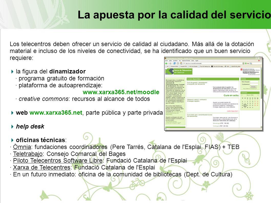La apuesta por la calidad del servicio Los telecentros deben ofrecer un servicio de calidad al ciudadano.