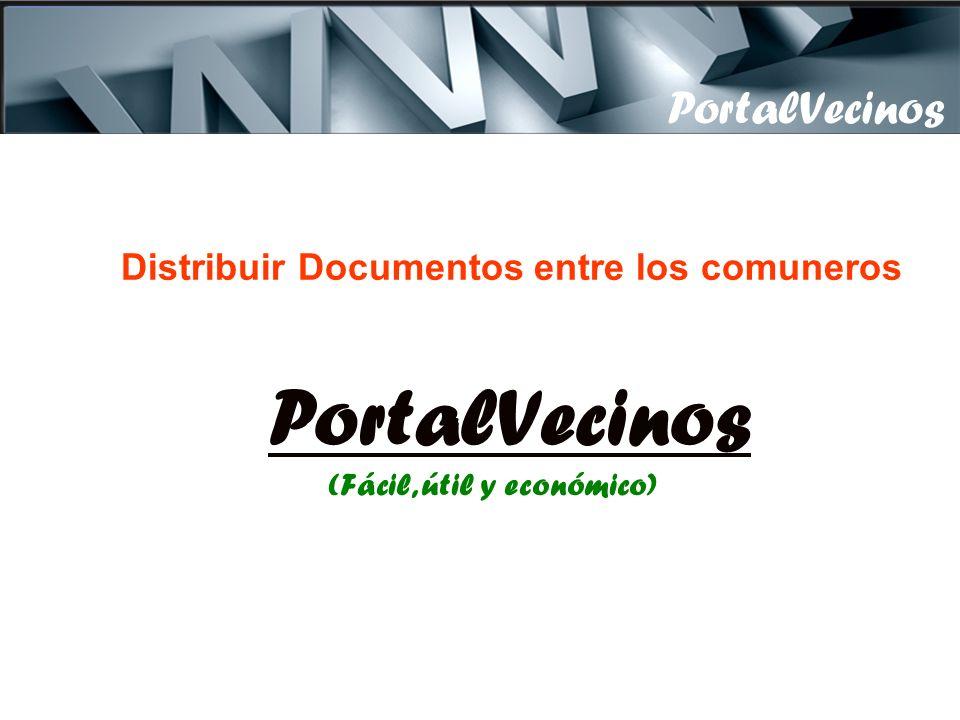 PortalVecinos Distribuir Documentos entre los comuneros PortalVecinos (Fácil, útil y económico)