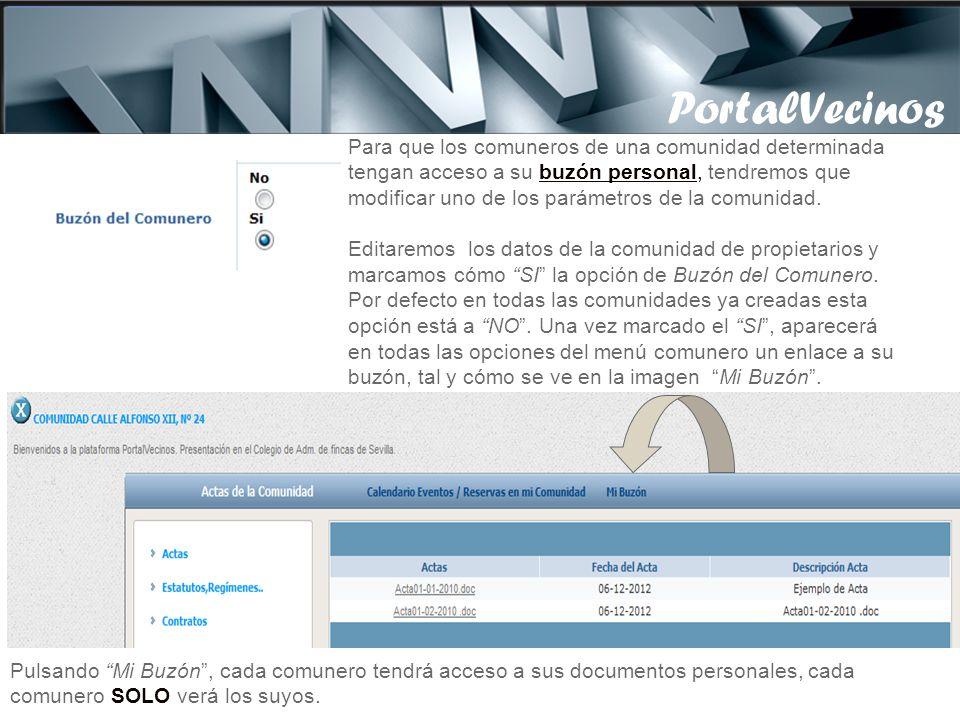 PortalVecinos Sabremos que el proceso diario que realiza la tarea de distribución se ha ejecutado, porque ha cambiado el estado del fichero CSV de En Cola a Enviado.