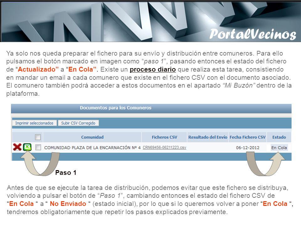 PortalVecinos Se nos abre una pantalla como esta, donde pulsando el botón Examinar, buscamos en nuestro PC el fichero CSV corregido, para así subirlo al portal.