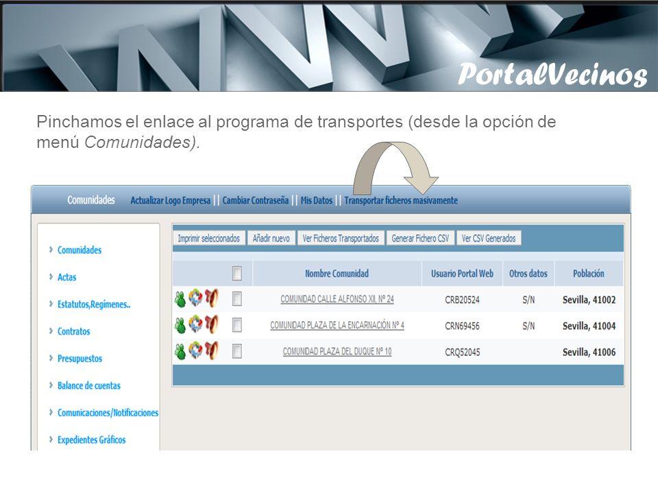 3 – PAP 2010 by Pillar 3 – Transportar documentos Pinchamos el enlace al programa de transportes (desde la opción de menú Comunidades).