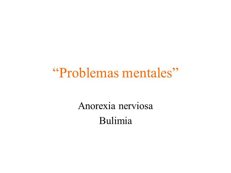 Problemas mentales Anorexia nerviosa Bulimia