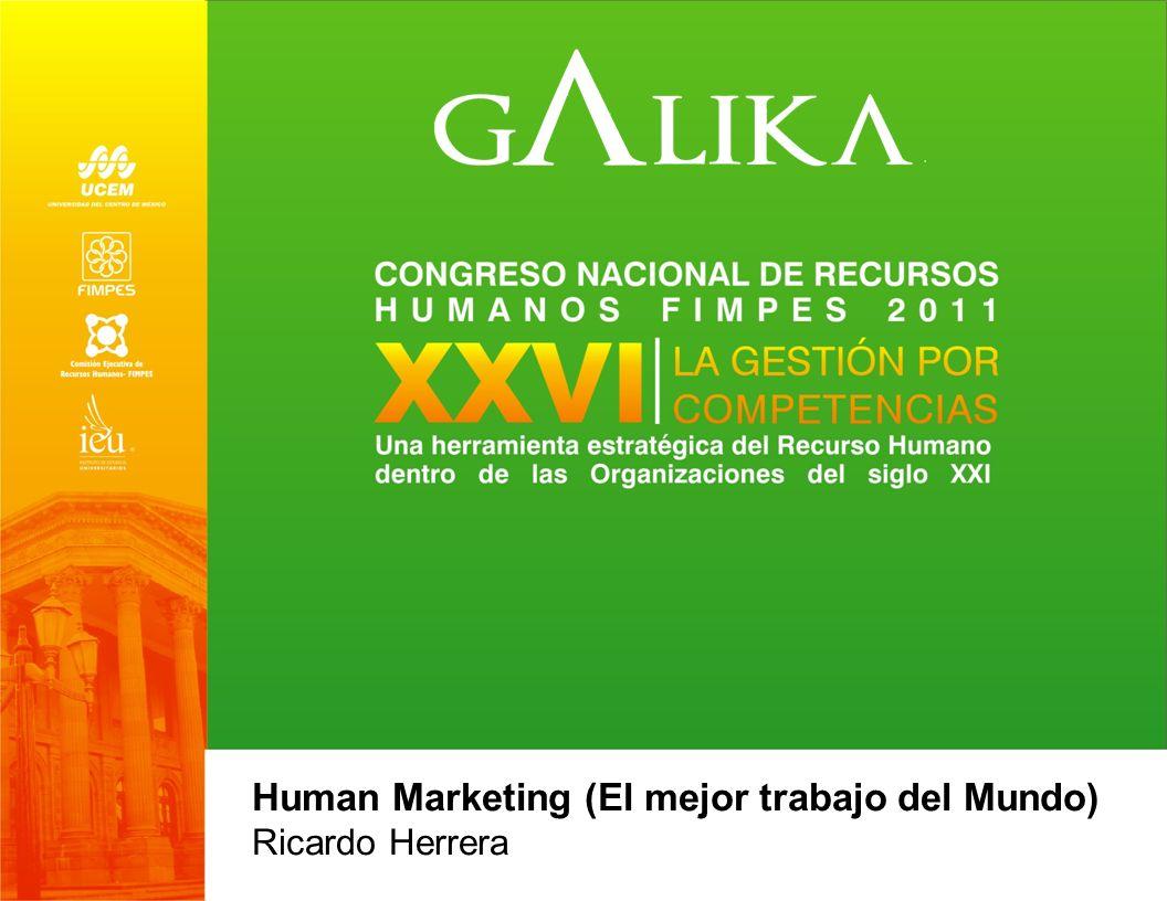 Human Marketing (El mejor trabajo del Mundo) Ricardo Herrera