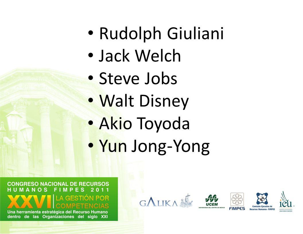 Rudolph Giuliani Jack Welch Steve Jobs Walt Disney Akio Toyoda Yun Jong-Yong