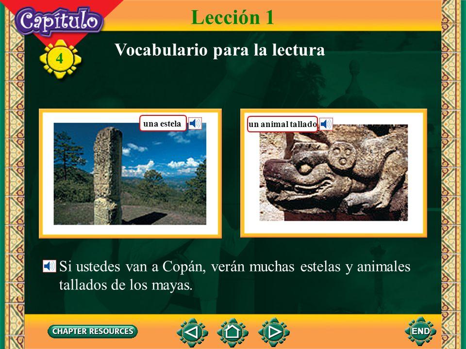 4 Lección 1 Se dice que habrá un terremoto. Vocabulario para la lectura Un terremoto fuerte podría causar mucha destrucción.