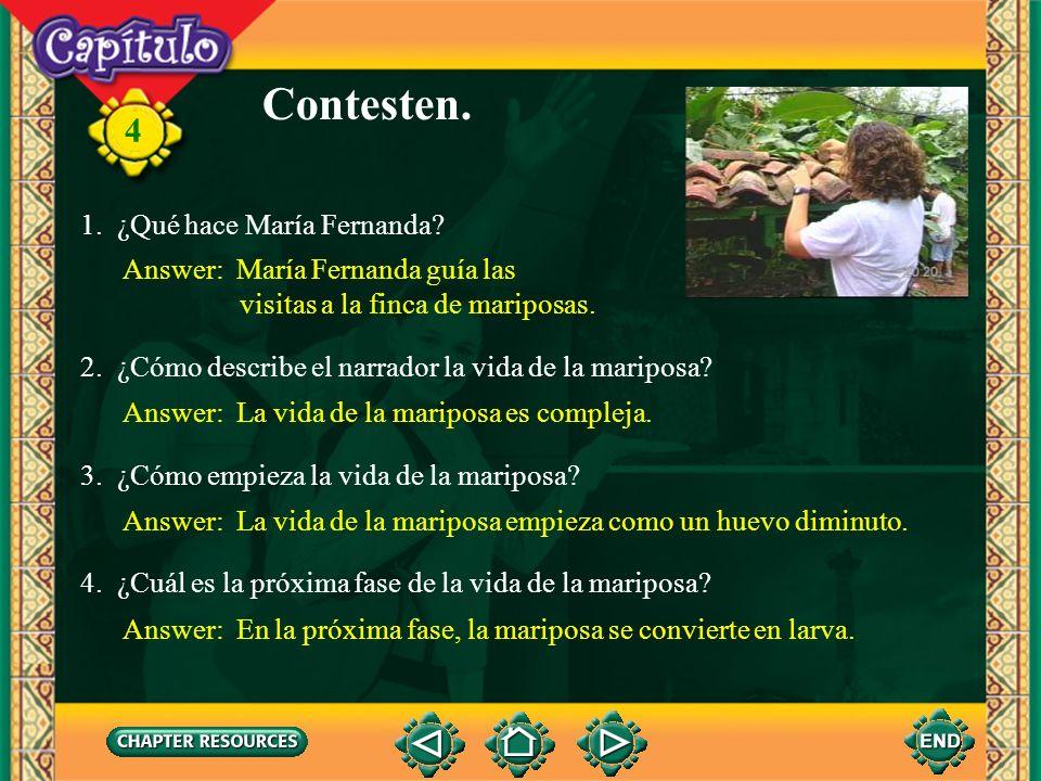 4 Escuchen y miren. Click image to view movie.